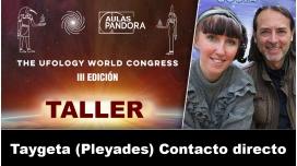 Taller ONLINE: ROBERT Y GOSIA - Taygeta Pleyades Contacto directo (UFOLOGY 2019)