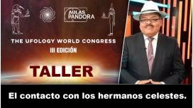 Taller ONLINE: Daniel Muñoz - El contacto con los hermanos celestes (UFOLOGY 2019)