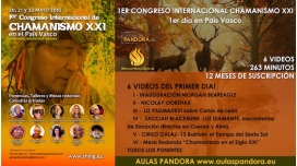 1er día - 1ER CONGRESO INTERNACIONAL CHAMANISMO XXI en País Vasco