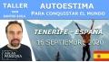 17 septiembre 2020 ( Tenerife - España ) Taller Autoestima para conquistar el mundo con Santos Ávila