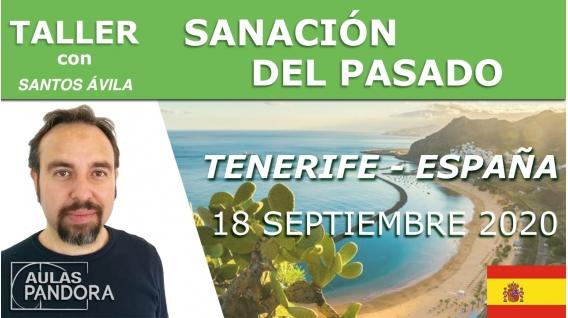 18 septiembre 2020 ( Tenerife - España ) Taller Sanación del pasado con Santos Ávila