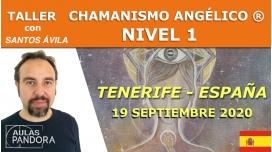 19 Septiembre 2020 ( Tenerife - España )  Taller  Chamanismo angélico ® Nivel 1 con Santos Ávila