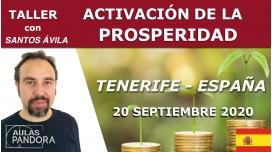 20 septiembre 2020 ( Tenerife - España )  Taller Activación de la prosperidad con Santos Ávila