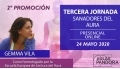 Curso Sanadores del Aura 2ª Promoción, con Gemma Vila - TERCERA JORNADA