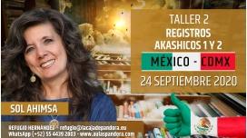 9 Abril 2020 ( México - CDMX ) RESERVA - TALLER 2: Registros Akashicos 1 y 2 - Sol Ahimsa
