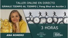 Taller online: GÁNALE TIEMPO AL TIEMPO ( Feng Shui en acción ) - Ana Romero