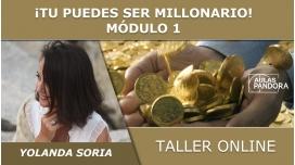 Taller online: ¡TU PUEDES SER MILLONARIO, DESCUBRE COMO! - Yolanda Soria