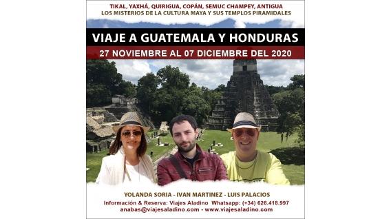 Del 27 Noviembre al 7 Diciembre 2020 - VIAJE A GUATEMALA con Yolanda Soria, Luis Palacios e Iván Martínez