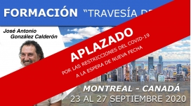 23 al 27 Septiembre 2020 ( Montreal - Canadá ) - FORMACIONES RTS Punto 0 con José Antonio González Calderón