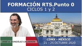 21 al 25 Octubre 2020 ( CDMX- México ) - FORMACIONES RTS Punto 0 con José Antonio González Calderón