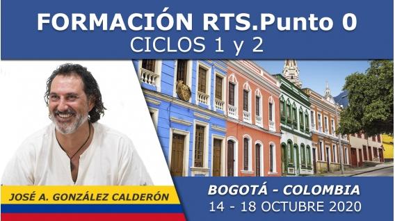 14 al 18 Octubre 2020 ( Bogotá - Colombia ) - FORMACIONES RTS Punto 0 con José Antonio González Calderón