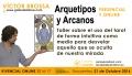 Taller sobre Arquetipos y Arcanos - Víctor Brossah