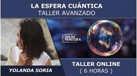 Taller online: LA ESFERA CUÁNTICA, Taller Avanzado - Yolanda Soria