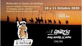 10 y 11 Octubre 2020 ( Streaming en Directo ) I Congreso online CAMINO ANCESTRAL DE SANTIAGO