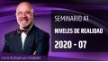 7 ( 2020 ) Seminario A1: NIVELES DE REALIDAD con el Dr. Ángel Luís Fernández