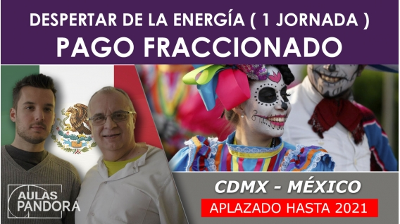 FRACCIONADO - Aplazado hasta 2021 ( CDMX , México) - El Despertar de la Energía ( 1 Jornada ), LA NUEVA TERAPIA LNT®