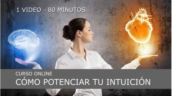 COMO POTENCIAR TU INTUICIÓN - CURSO ONLINE DE LA ESCUELA MARILÓ CASALS