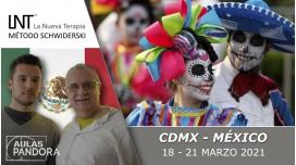 18 - 21 Marzo 2021 ( CDMX, México ) - FORMACIONES LA NUEVA TERAPIA LNT®, Método Schwiderski