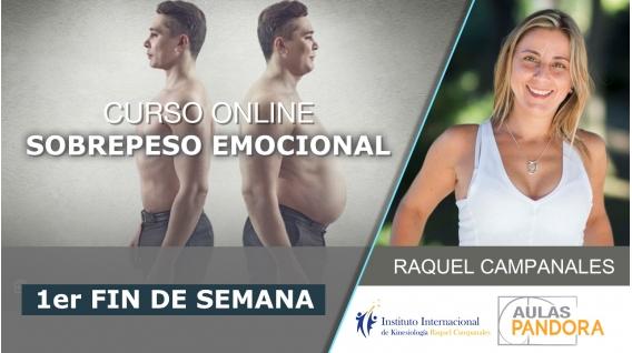 4 y 5 Mayo 2019 ( En Directo ) - 1er Fin de semana - Curso online: SOBREPESO EMOCIONAL, con Raquel Campanales