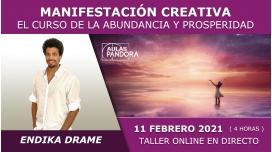 11 Febrero 2021 ( online en Directo ) Taller online: MANIFESTACIÓN CREATIVA, Abundancia y Prosperidad - Endika Drame