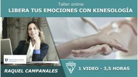 Taller online: LIBERA TUS EMOCIONES CON KINESOLOGÍA - Raquel Campanales