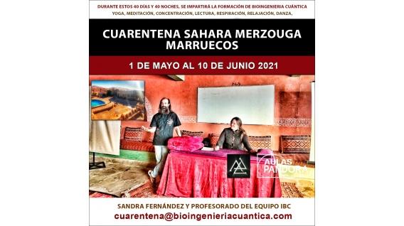 1 de Mayo al 10 Junio 2021 -  Merzouga, Marruecos, Cuarentena Sahara - Sandra Fernández y Profesorado del Equipo IBC