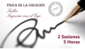 NEGOCIAR CON EL EGO - TALLER DE FÍSICA DE LA CREACIÓN POR STEVE LOCSE