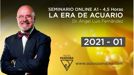 01 ( 2020 ) Seminario online A1: LA ERA DE ACUARIO con el Dr. Ángel Luís Fernández