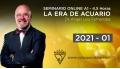 01 ( 2021 ) Seminario online A1: LA ERA DE ACUARIO con el Dr. Ángel Luís Fernández