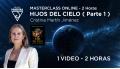 Masterclass online: HIJOS DEL CIELO ( Parte 1 ) - Cristina Martín Jiménez