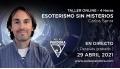 29 Abril 2021 ( En directo ) Taller Online: ESOTERISMO SIN MISTERIOS - Carlos Senra