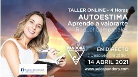 14 Abril 2021 ( En directo ) Taller online: AUTOESTIMA, aprende a valorarte - Raquel Campanales