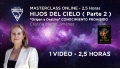 Masterclass online: HIJOS DEL CIELO ( Parte 2 ) - Cristina Martín Jiménez