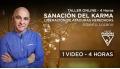 Taller Online: SANACIÓN DEL KARMA, Liberación de ataduras heredadas - Alberto Lozano