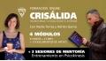 FORMACIÓN CRISÁLIDA + 3 SESIONES DE MENTORÍA - Con Nadia Torres y Adrián García