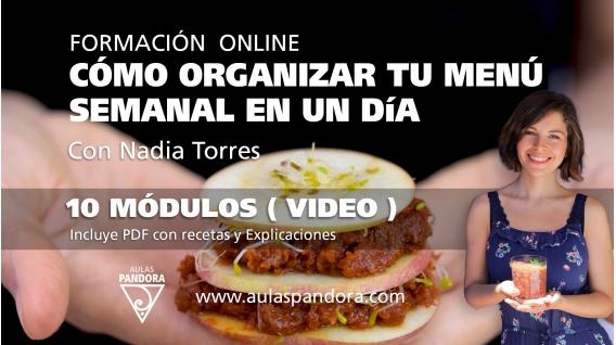 Cómo organizar tu menú semanal en un día - Con Nadia Torres