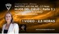 Masterclass online: HIJOS DEL CIELO ( Parte 3 ) - Cristina Martín Jiménez