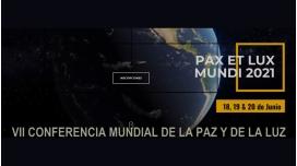18,19 y 20 Junio 2021 - VII Conferencia mundial de la Paz y de la Luz