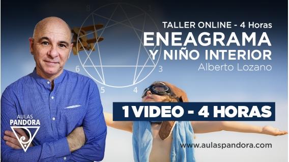 Taller Online: ENEAGRAMA Y NIÑO INTERIOR - Alberto Lozano
