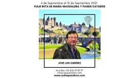 Del 6 al 12 Septiembre 2021 - VIAJE RUTA DE MARÍA MAGDALENA Y PAISES CÁTAROS con José Luís Giménez