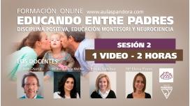 SESIÓN 2 - Formación Online EDUCANDO ENTRE PADRES