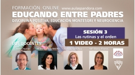 SESIÓN 3 - Formación Online EDUCANDO ENTRE PADRES