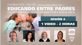 SESIÓN 4 - Formación Online EDUCANDO ENTRE PADRES