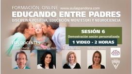 SESIÓN 6 - Formación Online EDUCANDO ENTRE PADRES