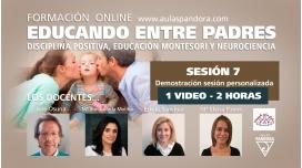 SESIÓN 7 - Formación Online EDUCANDO ENTRE PADRES