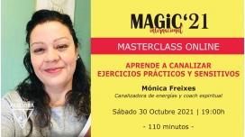 30 Octubre 2021 ( Online en directo ) Masterclass: APRENDE A CANALIZAR, EJERCICIOS PRÁCTICOS - Mónica Freixes
