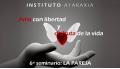 FORMACIÓN PSICOTERAPIA TRANSPERSONAL - Seminario 6 - Amar sin dejar de amarte. Disfrutar del amor