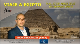 Del 9 al 17 de abril 2017 (Semana Santa) - Viaje a Egipto con Rafa Fernández (EBLV)