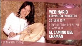 29 Julio 2017 - El Camino del Chamán - CURSO DE CONSTRUCCIÓN DEL ALTAR CHAMÁNICO - Ana Hatun Sonqo