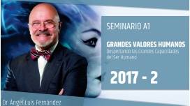 II ( 2017 ) GRANDES VALORES HUMANOS - Dr. Ángel Luís Fernández